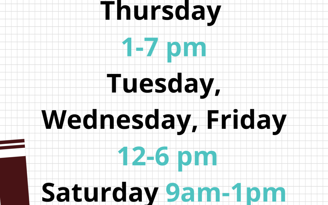 NEW HOURS start Tuesday, September 8