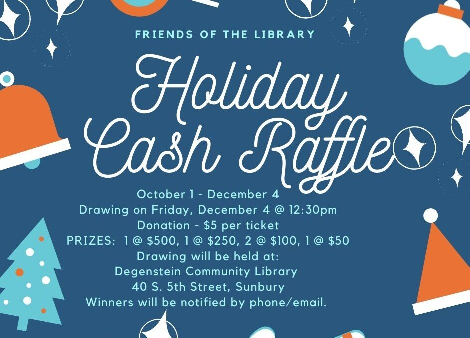 Friends of the Library / Holiday Cash Raffle
